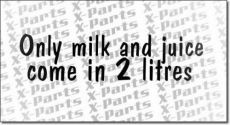 Only milk and juice... X-Parts Auto Aufkleber schwarz