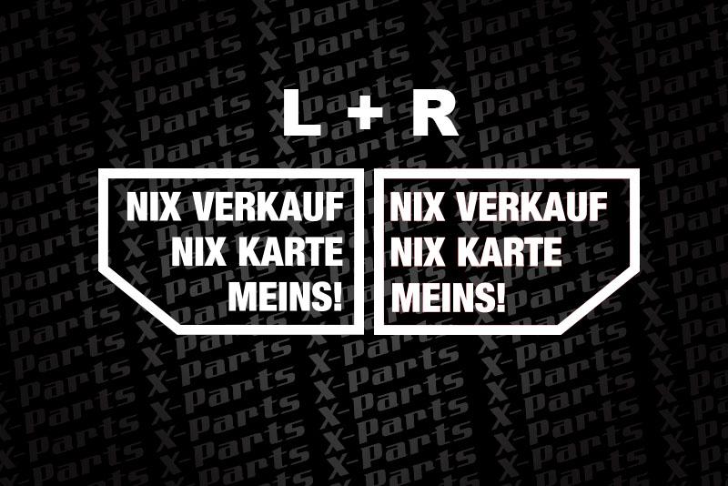 X-Parts Auto Aufkleber 2er Set NIX VERKAUF NIX KARTE weiss