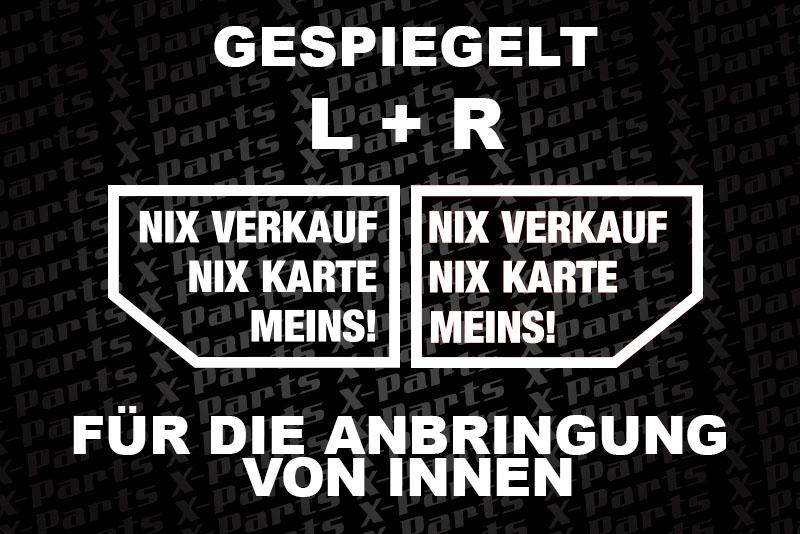 X-Parts Auto Aufkleber NIX VERKAUF NIX KARTE Typ 2 weiss 2er Set